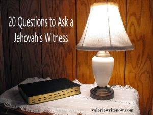 20 Questions to Ask a Jehovah's Witness